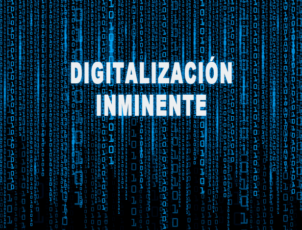 Digitalización inminente